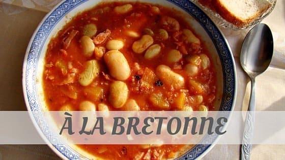 How To Say À La Bretonne