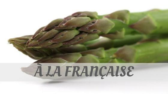 How To Say À La Française