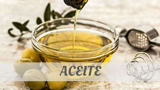 How To Say Aceite