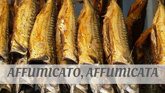 How To Say Affumicato