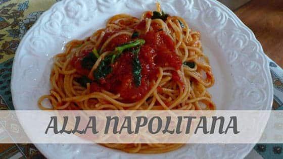 How To Say Alla Napolitana