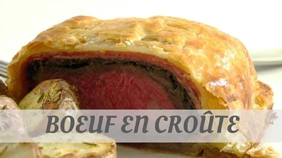 How To Say Boeuf En Croûte
