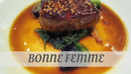How To Say Bonne Femme