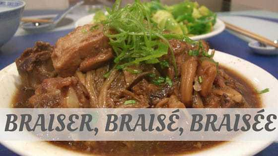 How To Say Braiser
