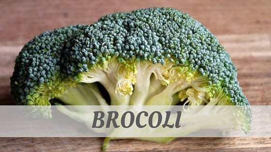 How To Say Brocoli