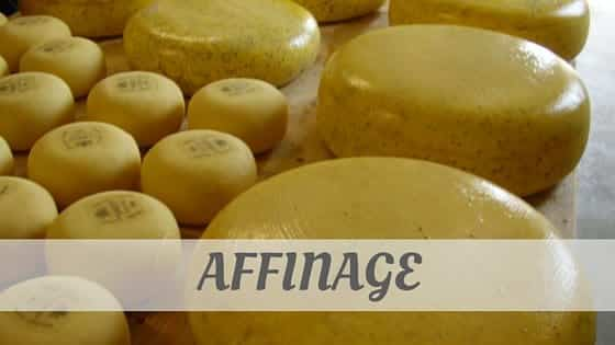 How To Say Affinage