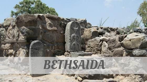 How To Say Bethsaida