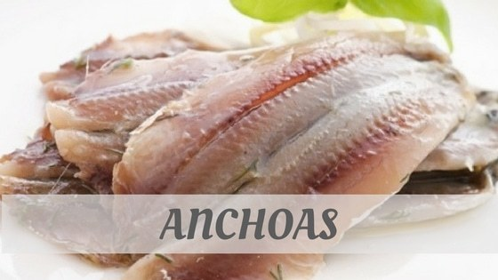 How To Say Anchoas