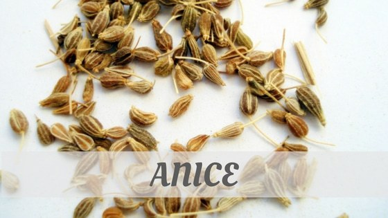 How To Say Anice