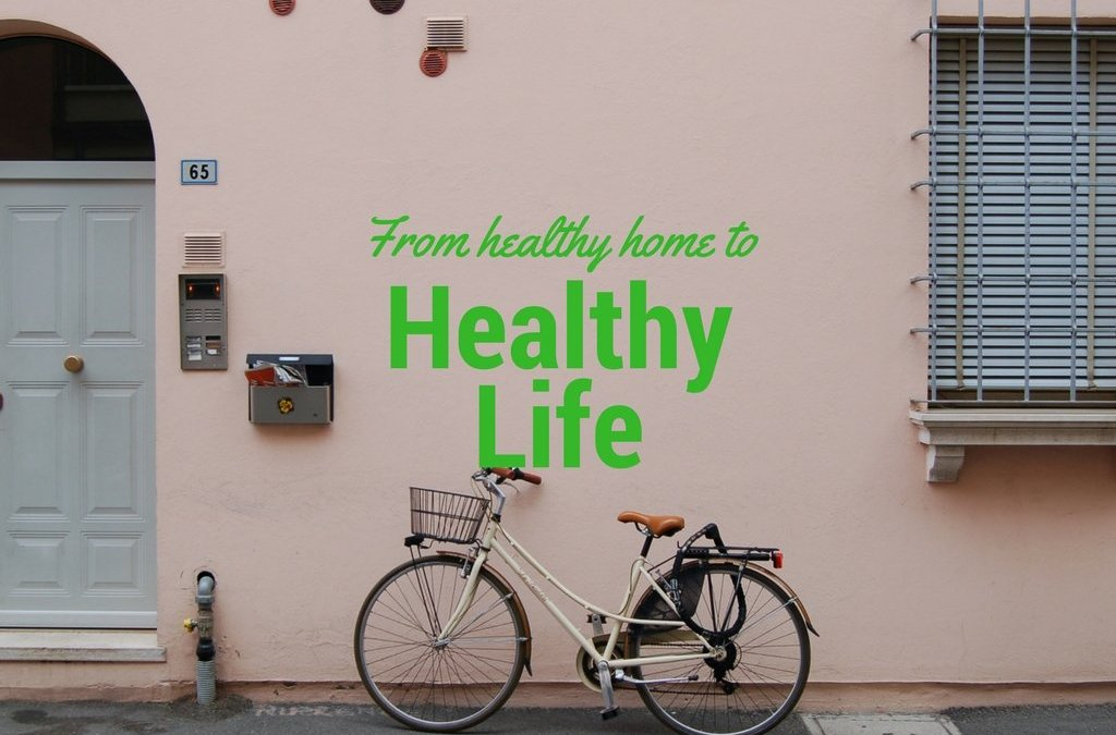 How to Make Our Homes Healthy Environments