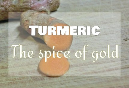 Turmeric: The Spice of Gold