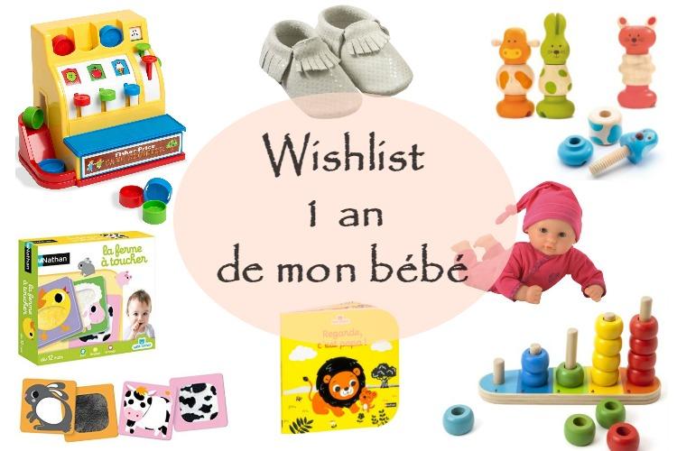 Idée Cadeau 1 An Fille La Wishlist des 1 an de mon bébé – How I Play with my mome
