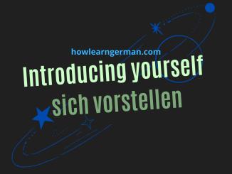 Introducing yourself | sich vorstellen
