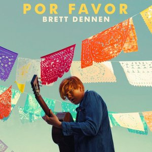 Brett Dennen's sixth studio album, Por Favor