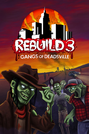 How long is Rebuild 3: Gangs of Deadsville?   HowLongToBeat