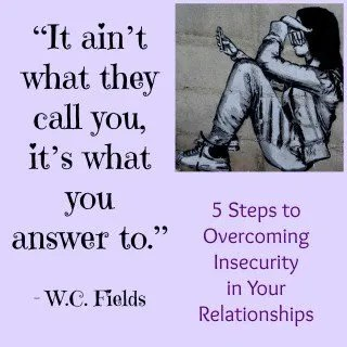 Overcoming Insecurity in Your Relationship