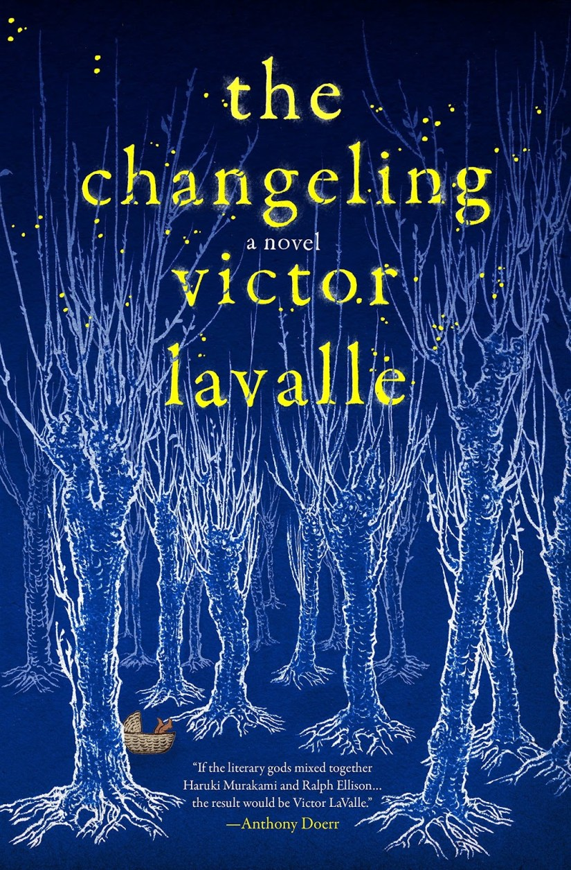 Cover of The Changeling by Victor Lavalle. Cover shows drawing of a forest full of trees with bare branches. The whole image is tinted blue, except for the baby basket, which is sitting on its own the forest floor between the trees. A baby's legs protrude from the basket.