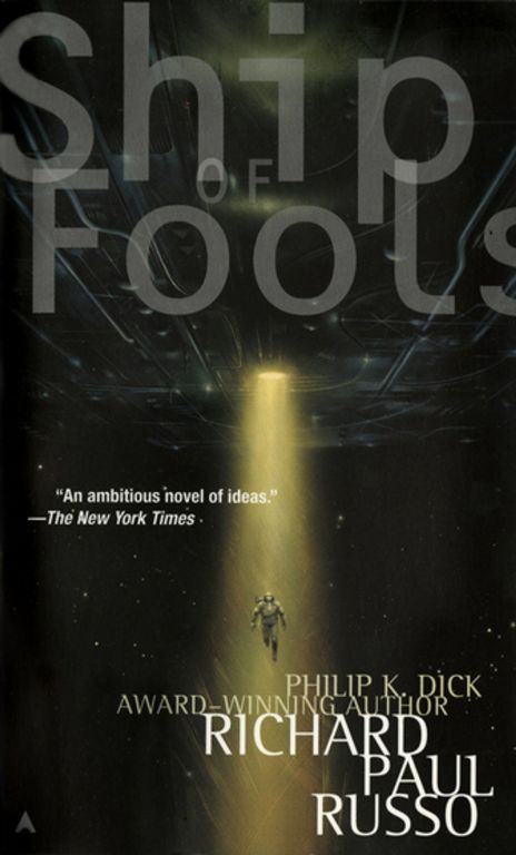 Cover of Ship of Fools by Richard Paul Russo. Cover shows an astronaut in space being beamed up into a very high tech and futuristic space ship.