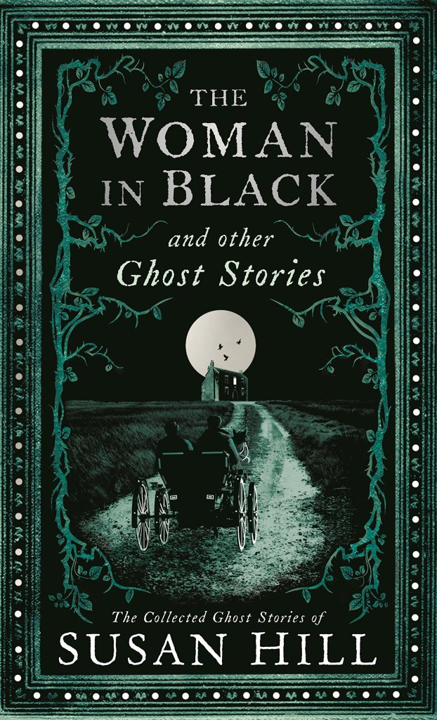 Cover of The Woman in Black by Susan Hill. Cover shows an image of a horse drawn carriage traveling down a moonlit path to a very secluded, very large house in the distance.