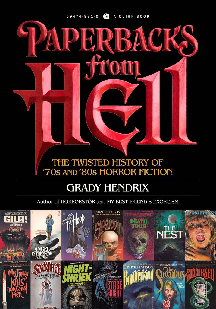 Cover of Paperbacks from Hell by Grady Hendrix. Cover features the title in big stylized red letters. Below the title are 14 images of vintage horror paperbacks.