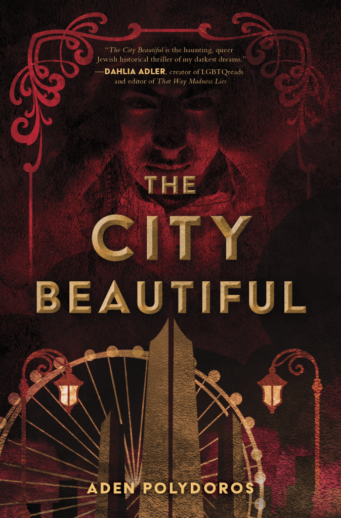 Cover of The City Beautiful by Aden Polydoros. Cover shows an evil face hovering in a red-tinted sky. Below the face on the horizon are a series of towers, a ferris wheel type spoke, and two street lamps