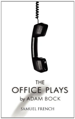 Cover of The Office Plays by Adam Bock. Cover shows a black and white image of a corded telephone receiver, hanging straight down.