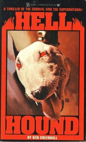 Cover of Hell Hound by Ken Greenhall. Cover shows a picture of a bull terrier with glowing red eyes. The terrier's mouth is open and its canine teeth are gleaming.