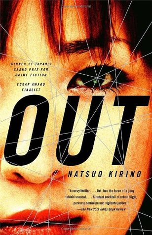 Cover of Out by Natsuo Kirino. Cover shows an extreme close up of a Japanese woman's face.