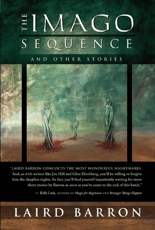 Cover of The Imago Sequence and Other Stories by Laird Barron. Cover shows three tall figures in long grey-white robes. The three figures are standing in the distance at the three points of an invisible triangle. They have no faces, and their robes are wrapped around them almost like wings. Their robes seem attached to the earth, and where they are standing is red colored, like blood, with the rest of the soil tan in color. Blue and grey clouds fill the sky.