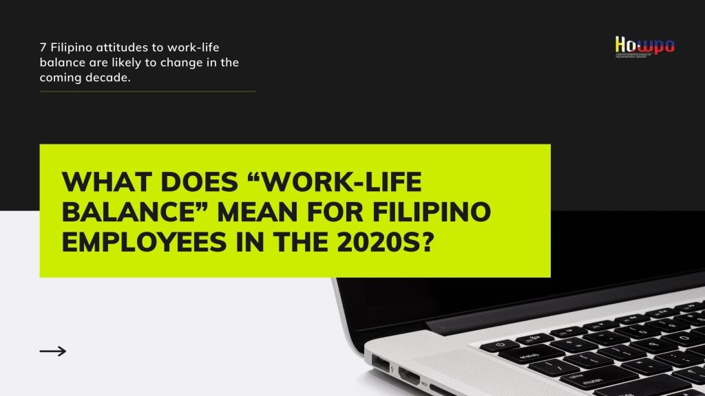 "What Does ""Work-Life Balance"" Mean for Filipino Employees in the 2020s_"