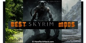 8 Best Skyrim Mods of All Time 2017