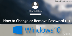 How to Change or Remove Password in Windows 10