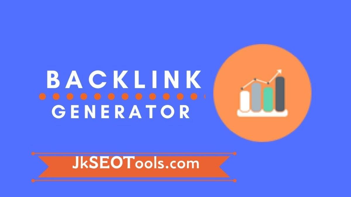 Best Backlink Building Tool Online -How To Generator Backlink Free || JK  SEO Toools ||