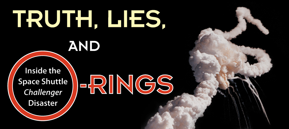 Truth Lies and O-rings
