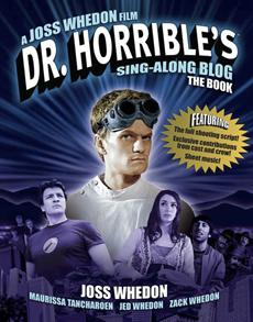Dr. Horrible's Sing-Along Blog Becomes a Book