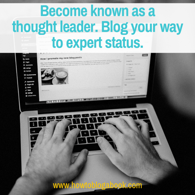blog your way to expert status