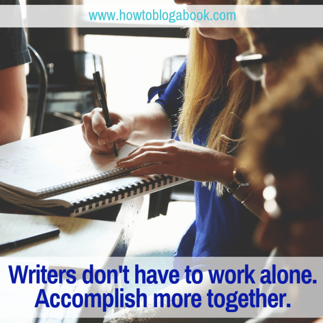 a posse helps writer not work alone