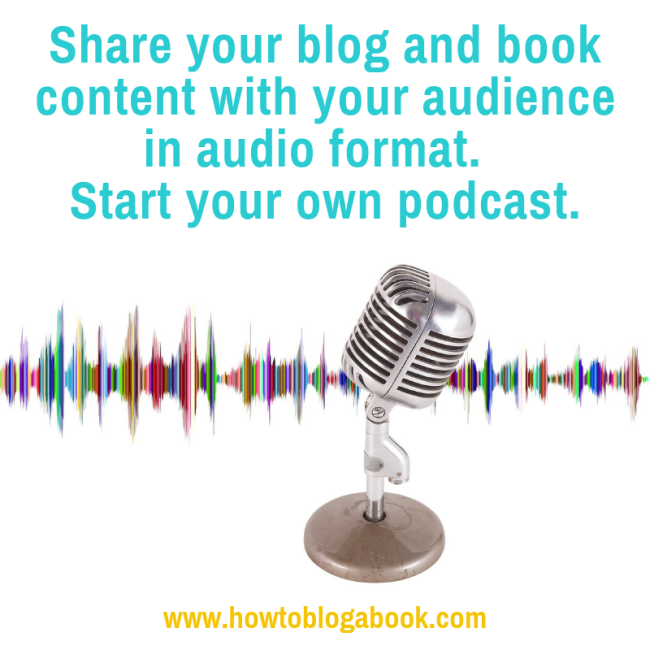 learn how to share your blog and book content with a podcast