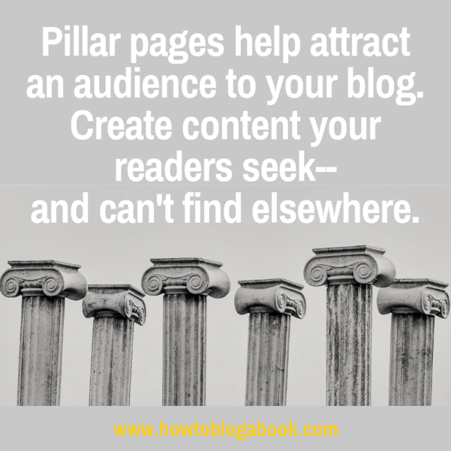pillar pages help attract readers to your blog