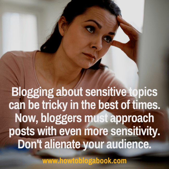 How to blog about sensitive issues