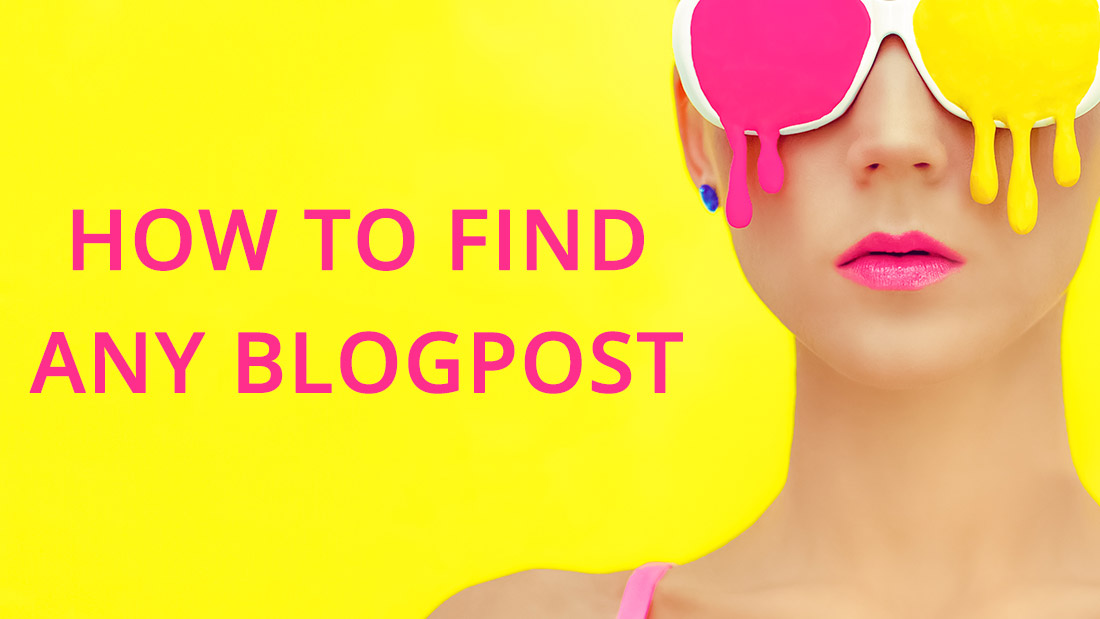 how-to-find-any-blogpost