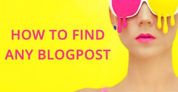 How To Find Any Blogpost on Your Blog