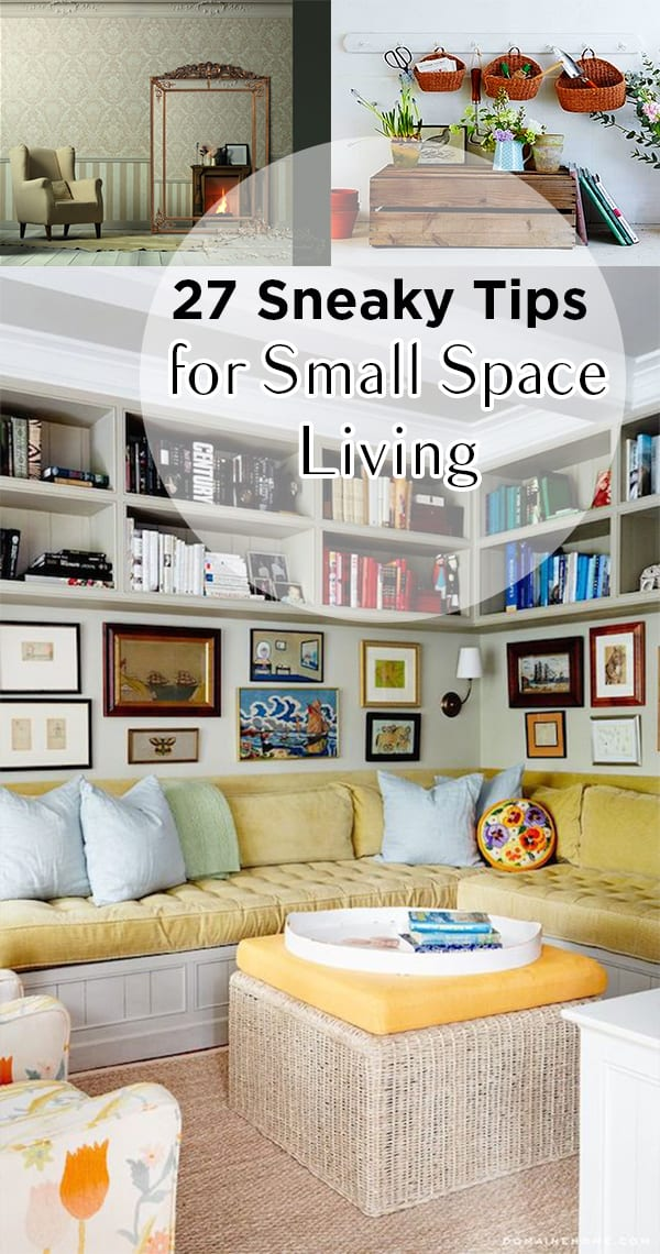 27 Sneaky Tips for Small Space Living | Page 23 of 28 ... on Small Apartment Organization  id=72822