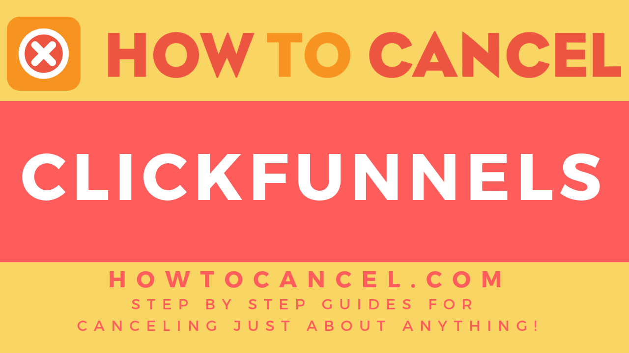 Excitement About How To Cancel Clickfunnels