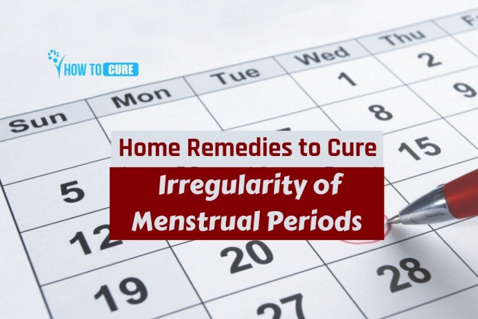home remedies to cure irregularity of menstrual periods