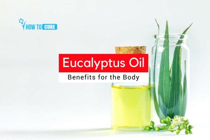 Eucalyptus Oil Benefits