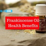 Frankincense oil Health Benefits