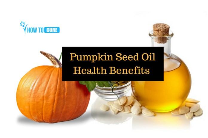 Pumpkin Seed Oil Health Benefit