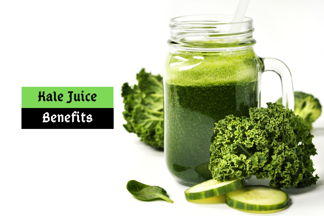 Kale Juice benefits