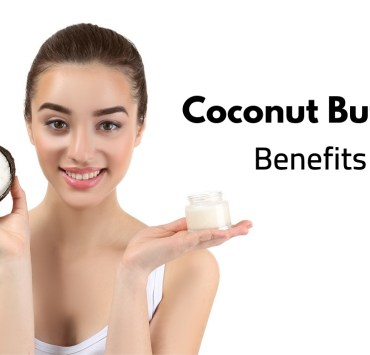 Coconut Butter Benefits